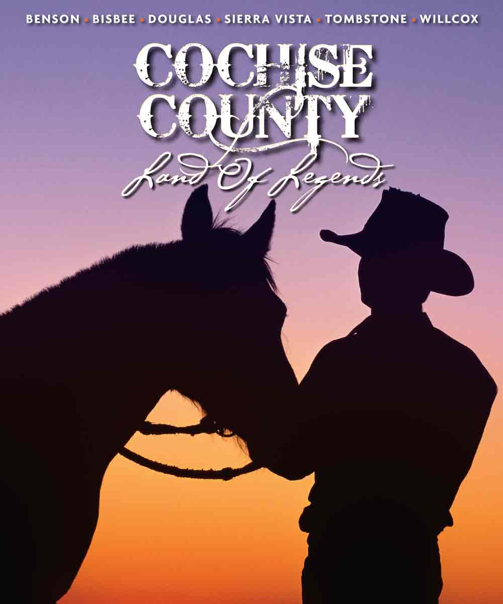 Cochise County Land of Legends